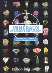 A la découverte des minéraux et pierres précieuses