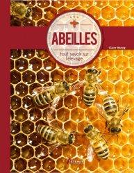 abeilles tout savoir sur lapiculture calire et adrian waring 9782816005578 artemis apiculture