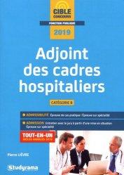 Adjoint des cadres hospitaliers : catégorie B, 2019 : tout-en-un, inclus annales 2018