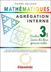 Agrégation interne de mathématiques (tome 3)