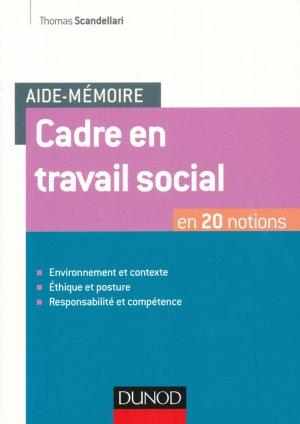 Aide-mémoire - Cadre en travail social - En 20 notions-dunod-9782100759019
