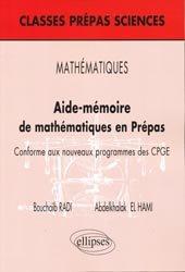 Aide-mémoire de mathématiques en Prépas