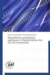 Algorithmes génétiques appliqués à l'optimisation des lois de commande