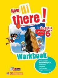Anglais 6e A1-A2 New Hi There! - Workbook (Edition 2016)