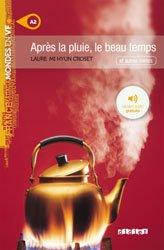 Après la Pluie, le Beau Temps - Livre + mp3