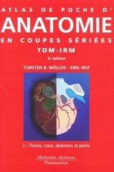 Atlas de poche d' anatomie en coupes s�ri�es TDM-IRM Tome 2-lavoisier m�decine sciences -9782257000118