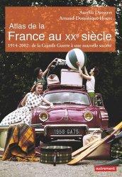 Atlas de la France au XXe siècle