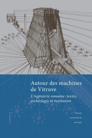 Autour des machines de Vitruve-presses universitaires de caen-9782841338443