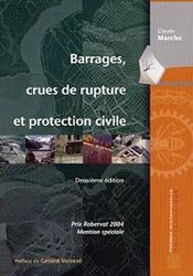 Barrages, crues de rupture et protection