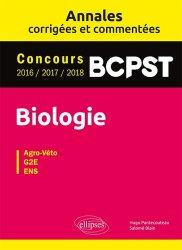 Biologie BCPST - Annales corrigées et commentées