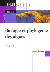 Biologie et phylogénie des algues Tome 1