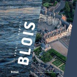 Blois, une ville en mouvement