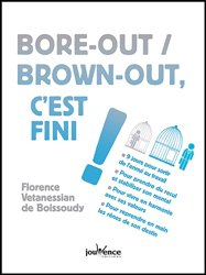 Bore-out brown out c'est fini !