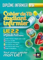 Cahier de TD étudiant infirmier - Cycle de la vie et grandes fonctions UE 2.2