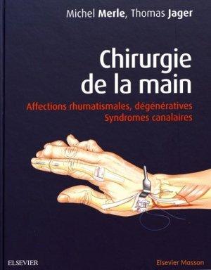 Chirurgie de la main. Syndromes dégénératifs et canalaires-elsevier / masson-9782294752407