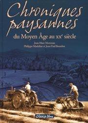 Chroniques paysannes du Moyen Âge au XXe siècle