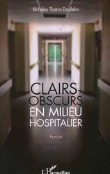 Clairs-obscurs en milieu hospitalier