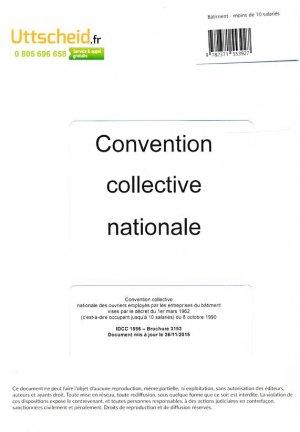 Convention collective nationale Bâtiment - 10 salariés 2016 + Grille de Salaire-uttscheid-9782371553927