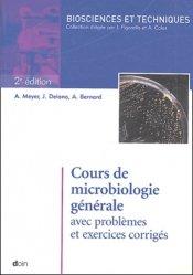 Cours de microbiologie générale avec problèmes et exercices corrigés