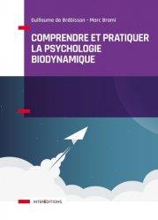 Comprendre et pratiquer la psychotherapie biodynamique
