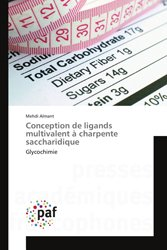 Conception de ligands multivalent à charpente saccharidique