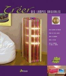 Cr er des lampes originales pere romanillos - Creer des lampes originales ...