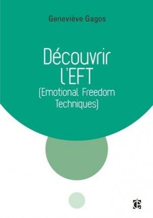 Découvrir l'EFT (Emotional Freedom Techniques)-intereditions-9782729616885