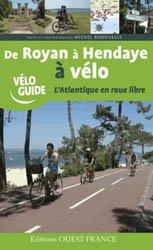 De Royan à Hendaye à vélo-ouest-france-9782737361944