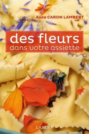 Des fleurs dans votre assiette-fernand lanore-9782851578228