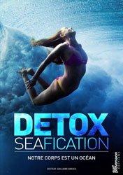 Detoxseafication : notre corps est un océan