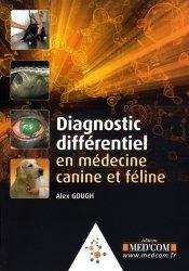 Diagnostic différentiel en médecine canine et féline