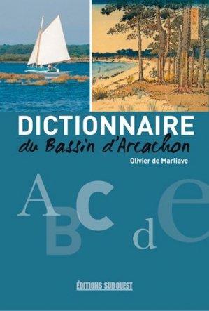 Dictionnaire du bassin d'arcachon-sud ouest-9782817705132