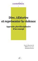 Dire, (d)écrire et représenter la violence