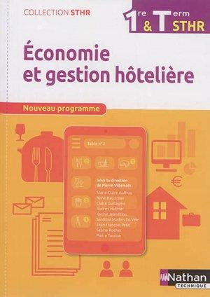 Economie et Gestion Hôtelière 1re/Tle STHR-nathan-9782091648170