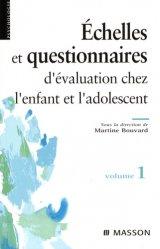 Échelles et questionnaires d'évaluation chez l'enfant et l'adolescent Volume 1