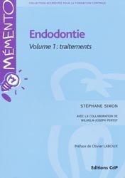 Endodontie Volume 1 Traitements