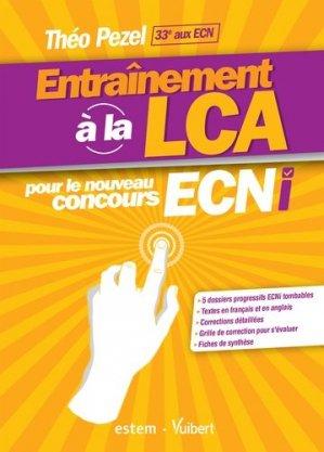 Entraînement à la LCA pour le nouveau concours ECNi-estem / vuibert-9782843718397