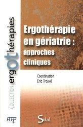 Ergothérapie en gériatrie : approches cliniques