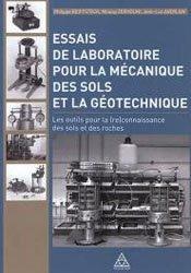 Essais de laboratoire pour la mécanique des sols et la geotechnique