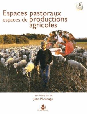 Espaces pastoraux, espaces de productions agricoles-cardere-9782914053815