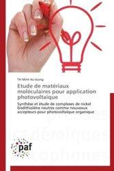 Etude de matériaux moléculaires pour application photovoltaïque