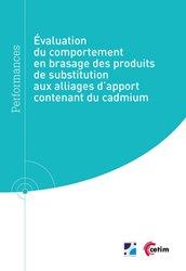 Évaluation du comportement en brasage des produits de substitution aux alliages d'apport contenant du cadmium