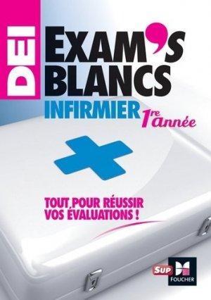 Exam's blancs 1re année - Evaluations corrigées et commentées - Diplôme d'état Infirmier-foucher-9782216143191