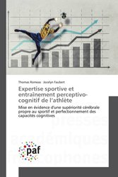 Expertise sportive et entraînement perceptivo-cognitif de l'athlète