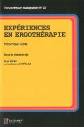 Experiences en ergothérapie 30e serie