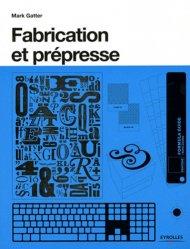 Fabrication et pr�presse-eyrolles-9782212132113