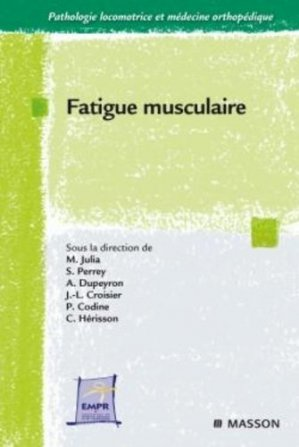 Fatigue musculaire-elsevier / masson-9782294711121
