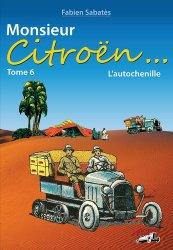 Fabien Sabatès - Monsieur Citroën - L'autochenille - T6