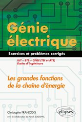 Génie électrique, exercices et problèmes corrigés