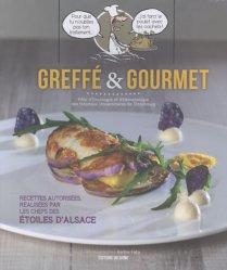Greffé et gourmet - Recettes gourmandes
